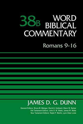 9780310521747: Romans 9-16, Volume 38B (Word Biblical Commentary)