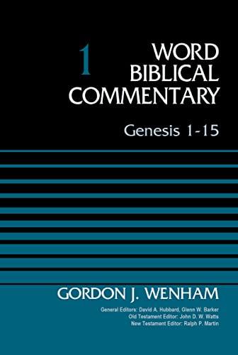 9780310521761: Genesis 1-15, Volume 1 (Word Biblical Commentary)