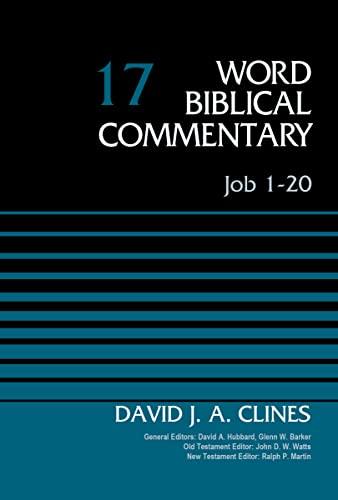 9780310521907: Job 1-20, Volume 17 (Word Biblical Commentary)