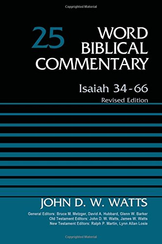9780310522041: Isaiah 34-66, Volume 25: Revised Edition (Word Biblical Commentary)