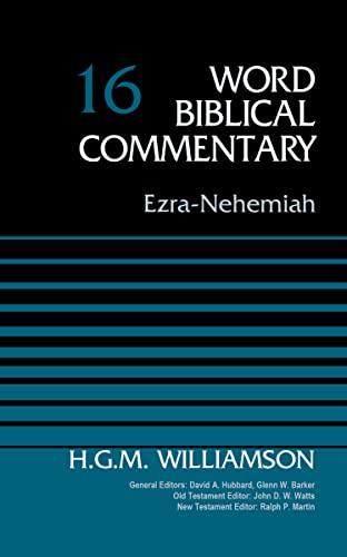 9780310522133: Ezra-Nehemiah, Volume 16 (Word Biblical Commentary)