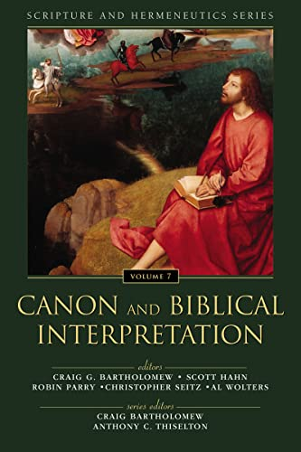 9780310523291: Canon and Biblical Interpretation (Scripture and Hermeneutics Series)