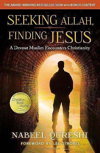 9780310527237: Seeking Allah, Finding Jesus: A Devout Muslim Encounters Christianity