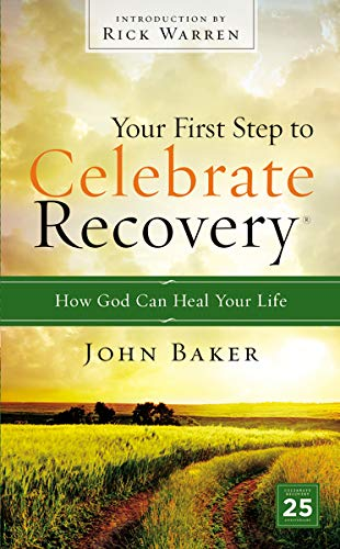 9780310531180: Your First Step to Celebrate Recovery: How God Can Heal Your Life