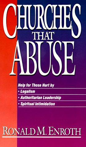 9780310532927: Churches That Abuse