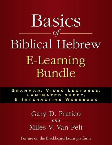 9780310533993: Basics of Biblical Hebrew E-Learning Bundle: Grammar, Video Lectures, Laminated Sheet, and Interactive Workbook
