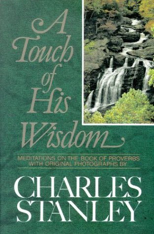 9780310545408: A Touch of His Wisdom: Meditations on the Book of Proverbs