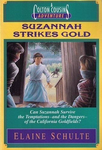 9780310546115: Suzannah Strikes Gold (Colton Cousins Adventures)