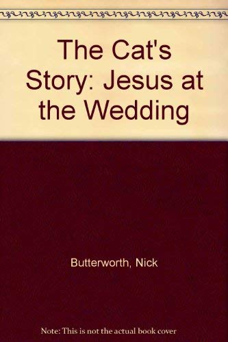 9780310558002: The Cat's Story: Jesus at the Wedding