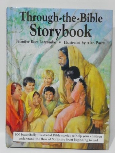 Through-The-Bible Storybook (0310563801) by Jennifer Rees Larcombe
