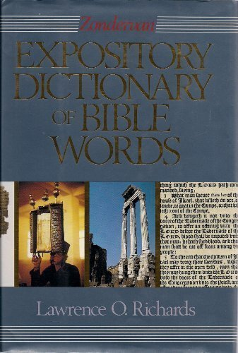 Zondervan Expository Dictionary of Bible Words (0310572703) by Richards, Larry