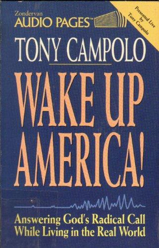 Wake Up America: Campolo, Tony