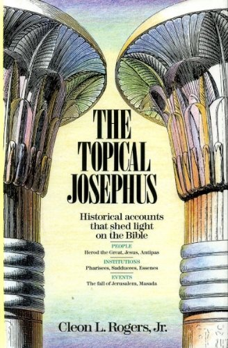 9780310574408: The Topical Josephus: Historical Accounts That Shed Light on the Bible