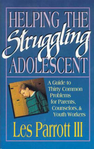 9780310578215: Helping the Struggling Adolescent: A Counseling Guide