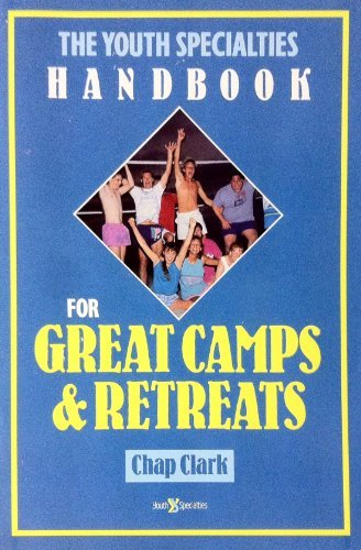 9780310579915: The Youth Specialties Handbook for Great Camps and Retreats