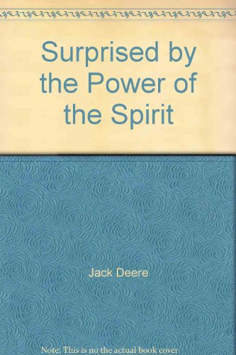 9780310587996: Surprised by the Power of the Spirit