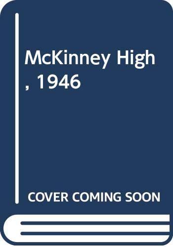 9780310590415: McKinney High, 1946