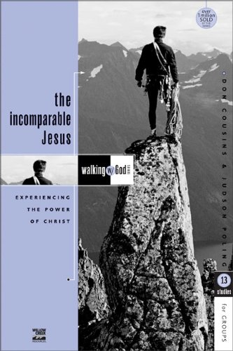 9780310591535: The Incomparable Jesus: Experiencing the Power of Christ: 13 Studies for Groups