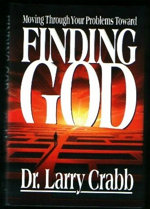 9780310594307: Finding God: Moving Through Your Problems Toward Finding God