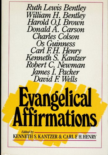 9780310595311: Evangelical Affirmations