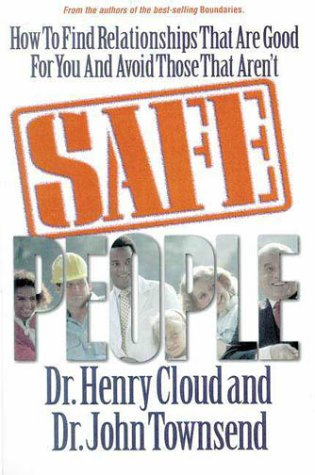 9780310595601: Safe People: How to Find Relationships That Are Good for You and Avoid Those That Aren't