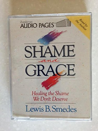 9780310598985: Shame and Grace