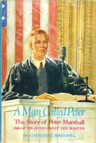 9780310600107: A Man Called Peter: The Story of Peter Marshall