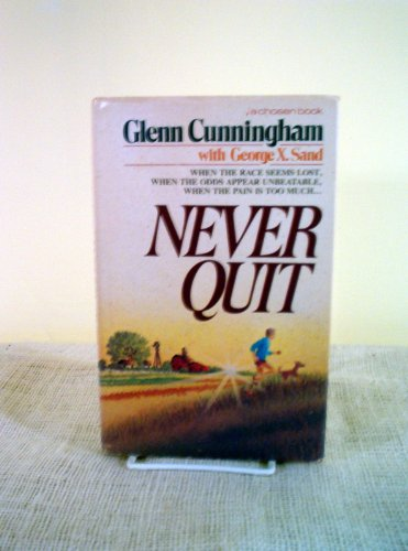 9780310602101: Never Quit