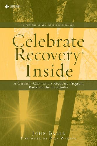 9780310602798: Celebrate Recovery Inside: A CHRIST-CENTERED RECOVERY PROGRAM BASED ON EIGHT PRINCIPLES FROM THE BEATITUDES