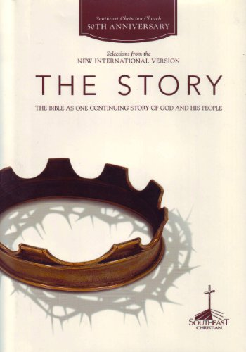 9780310604020: The Story, NiV: The Bible As One Continuing Story of God and His People (Southeast Christian 50th Anniversary Edition)