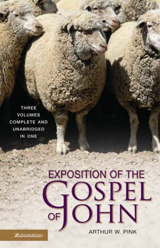 9780310606345: Exposition of the Gospel of John: Three Volumes Complete and Unabridged in One