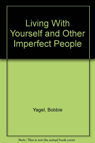 9780310606819: Living With Yourself and Other Imperfect People