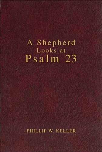 9780310607045: A Shepherd Looks at Psalm 23