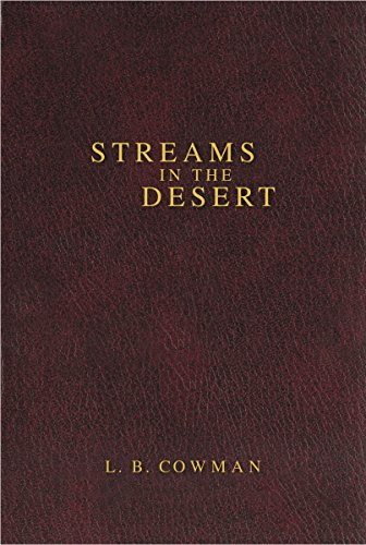 Streams in the Desert: Cowman, Charles E.,