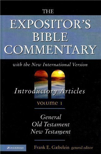 9780310608912: The Expositor's Bible Commentary: Volume 1, Introductory Articles: General, Old Testament, New Testament