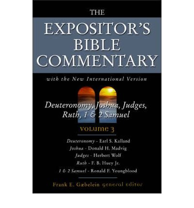 9780310608936: THE EXPOSITOR\'S BIBLE COMMENTARY: WITH THE NEW INTERNATIONAL VERSION: DEUTERONOMY, JOSHUA, JUDGES, RUTH, 1 AND 2 SAMUEL V. 3