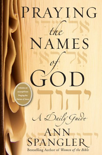 9780310609285: Praying the Names of God: A Daily Guide