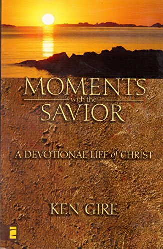 9780310609483: Moments with the Savior - A Devotional Life of Christ