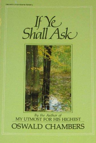 If Ye Shall Ask: Oswald Chambers