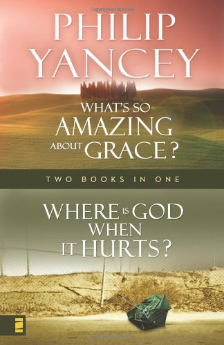 9780310609605: Where Is God When it Hurts/What's So Amazing About Grace?