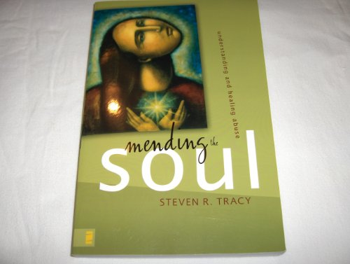 9780310609773: Mending the Soul: Understanding and Healing Abuse