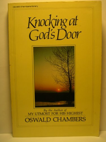 Knocking at God's Door: Oswald Chambers