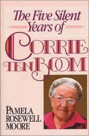 9780310611202: The five silent years of Corrie ten Boom