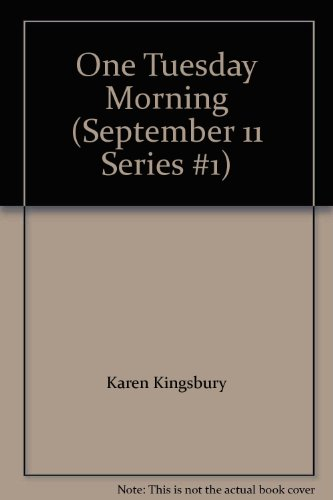 9780310612001: One Tuesday Morning (September 11 Series #1)