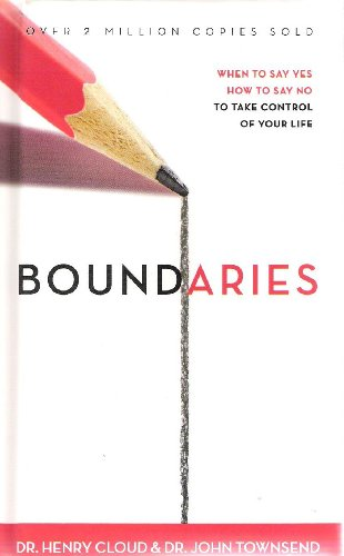 9780310613060: Boundaries: When to Say Yes, How to Say No to Take Control of Your Life