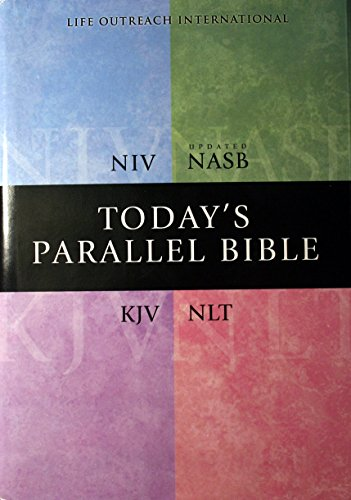 TODAYs PARALLEL BIBLE, NIV, updated NASB, KJV, NLT *: ZONDERVAN