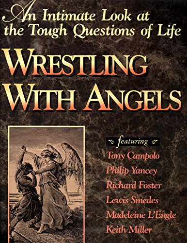 9780310614296: Wrestling with Angels