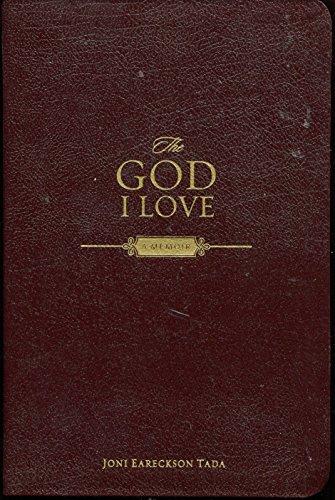 9780310615286: The God I Love A Memoir