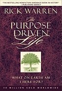 THE PURPOSE DRIVEN LIFE~WHAT ON EARTH AM: RICK WARREN