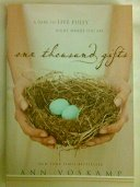 9780310620853: One Thousand Gifts: A Dare to Live Fully Right Where You Are